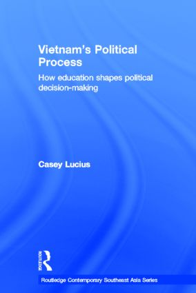 Vietnam's Political Process: How education shapes political decision making (Hardback) book cover