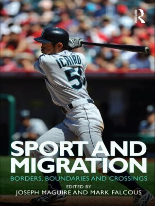 Sport and Migration: Borders, Boundaries and Crossings (Paperback) book cover