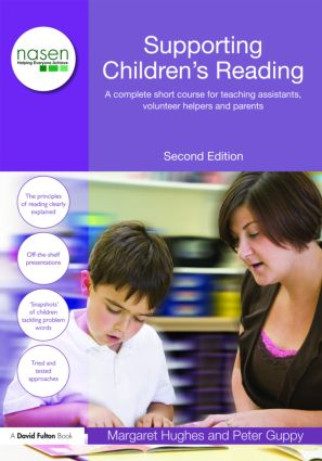 Supporting Children's Reading: A Complete Short Course for Teaching Assistants, Volunteer Helpers and Parents, 2nd Edition (e-Book) book cover