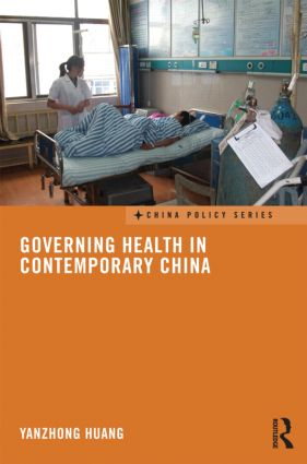 Governing Health in Contemporary China (Hardback) book cover