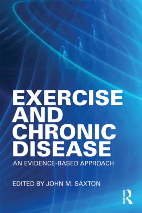 Exercise and Chronic Disease: An Evidence-Based Approach, 1st Edition (e-Book) book cover