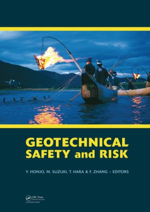 Geotechnical Risk and Safety: Proceedings of the 2nd International Symposium on Geotechnical Safety and Risk (IS-Gifu 2009) 11-12 June, 2009, Gifu, Japan - IS-Gifu2009, 1st Edition (Hardback) book cover