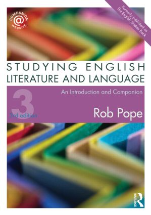 Studying English Literature and Language: An Introduction and Companion, 3rd Edition (Paperback) book cover