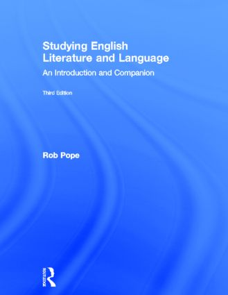 Studying English Literature and Language: An Introduction and Companion, 3rd Edition (Hardback) book cover