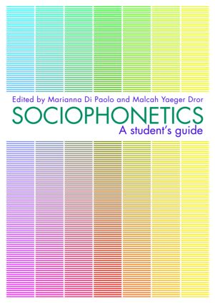 Sociophonetics: A Student's Guide (Paperback) book cover