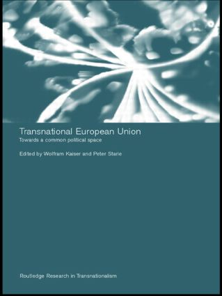 Transnational European Union: Towards a Common Political Space (Paperback) book cover