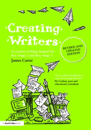 Creating Writers: A Creative Writing Manual for Schools, 1st Edition (Paperback) book cover