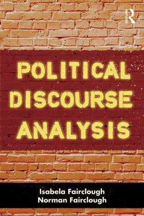 Political Discourse Analysis: A Method for Advanced Students, 1st Edition (e-Book) book cover