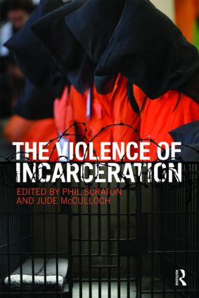The Violence of Incarceration: 1st Edition (Paperback) book cover