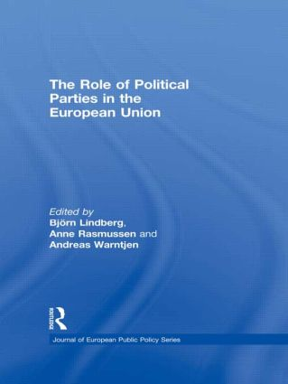 The Role of Political Parties in the European Union (Hardback) book cover