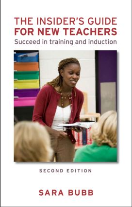 The Insider's Guide for New Teachers: Succeed in Training and Induction, 2nd Edition (Paperback) book cover