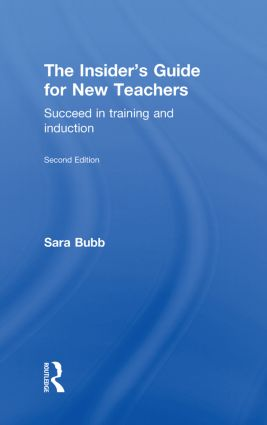 The Insider's Guide for New Teachers: Succeed in Training and Induction, 2nd Edition (Hardback) book cover