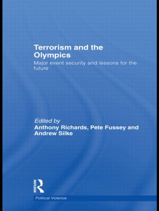 Terrorism and the Olympics: Major Event Security and Lessons for the Future, 1st Edition (Hardback) book cover