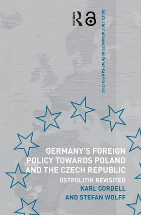 Germany's Foreign Policy Towards Poland and the Czech Republic: Ostpolitik Revisited (Paperback) book cover