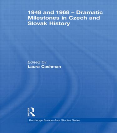 1948 and 1968 – Dramatic Milestones in Czech and Slovak History (Hardback) book cover