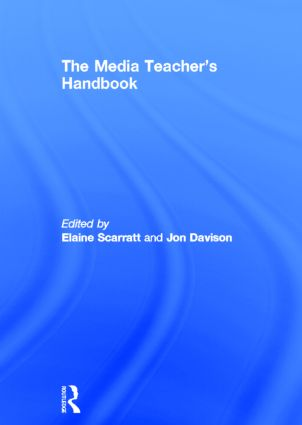 The Media Teacher's Handbook