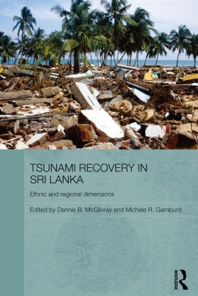 Tsunami Recovery in Sri Lanka: Ethnic and Regional Dimensions (Paperback) book cover