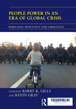 People Power in an Era of Global Crisis: Rebellion, Resistance and Liberation (Hardback) book cover