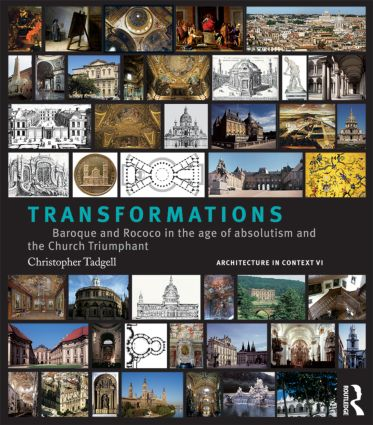 Transformations: From Mannerism to Baroque in the Age of European Absolutism and the Church Triumphant (Hardback) book cover