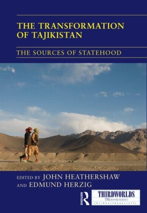 The Transformation of Tajikistan: The Sources of Statehood (Hardback) book cover
