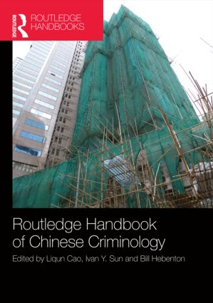 The Routledge Handbook of Chinese Criminology (Hardback) book cover
