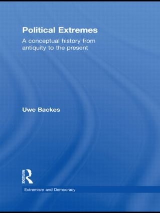 Political Extremes: A conceptual history from antiquity to the present (Paperback) book cover
