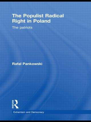 The Populist Radical Right in Poland: The Patriots (Paperback) book cover