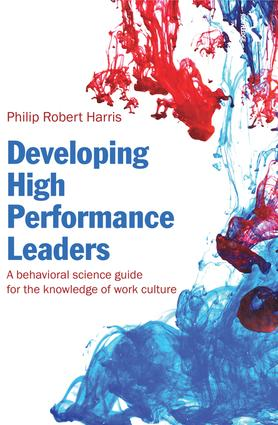 Developing High Performance Leaders: A Behavioral Science Guide for the Knowledge of Work Culture (Paperback) book cover