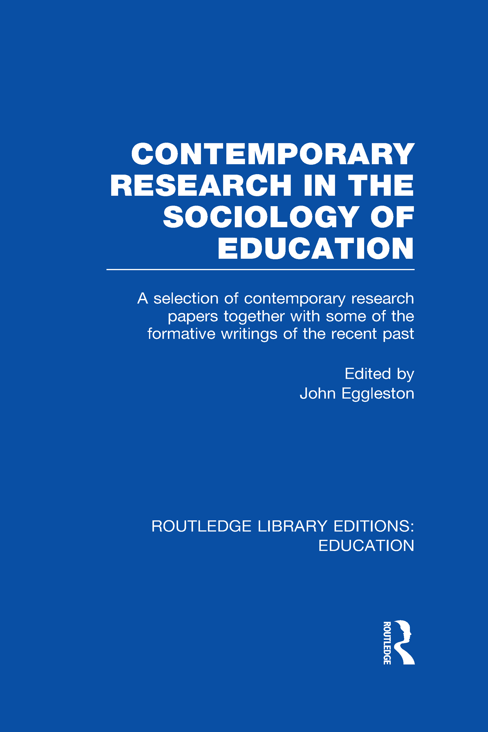 Contemporary Research in the Sociology of Education (RLE Edu L) (Hardback) book cover