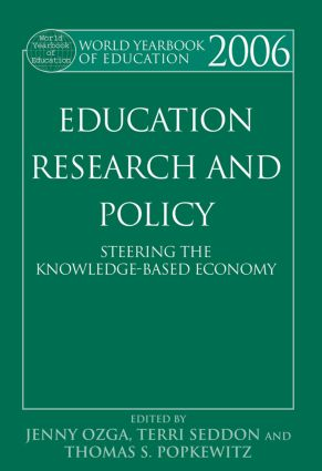 World Yearbook of Education 2006: Education, Research and Policy: Steering the Knowledge-Based Economy (Paperback) book cover
