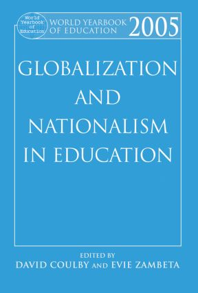 World Yearbook of Education 2005: Globalization and Nationalism in Education (Paperback) book cover