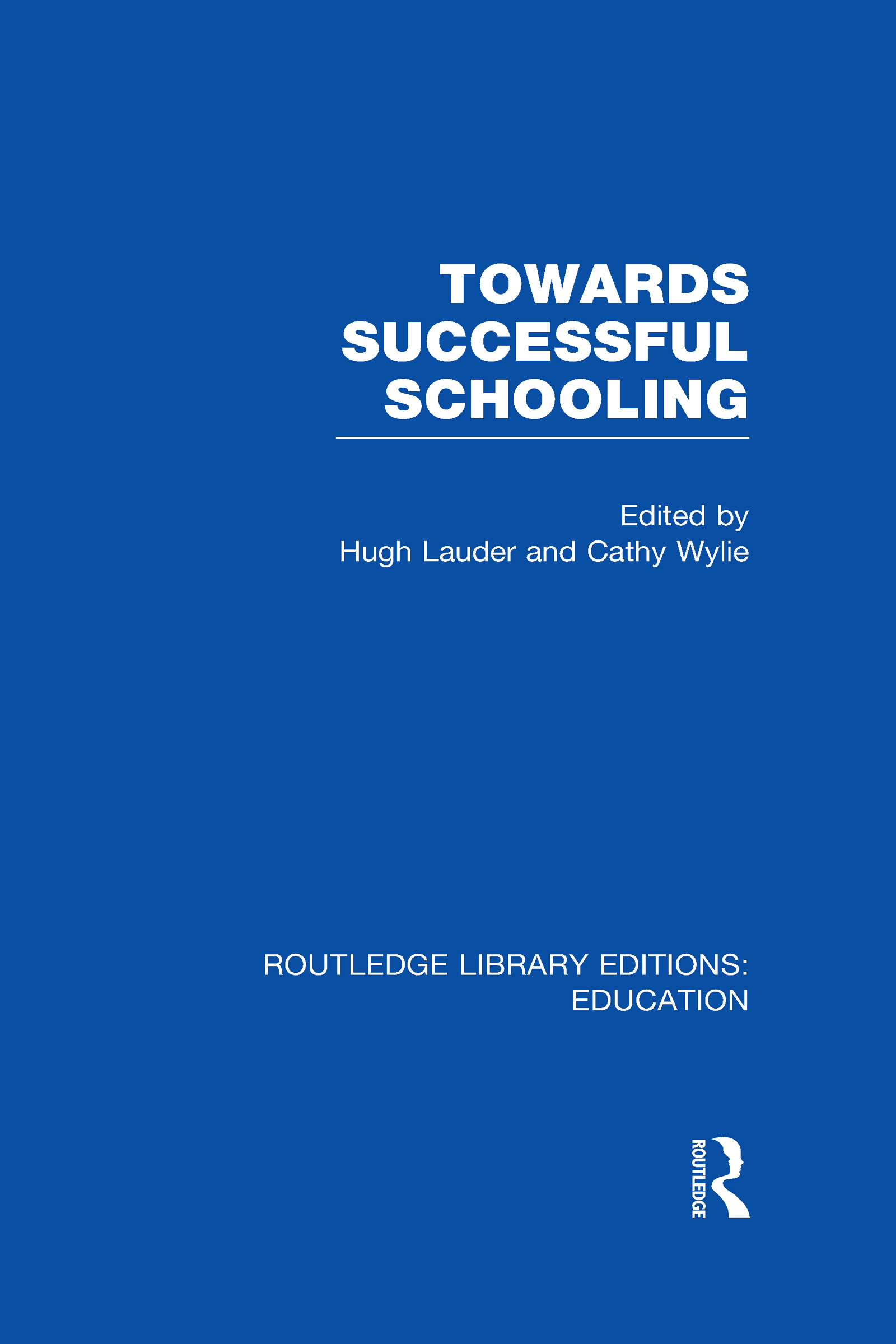 Towards Successful Schooling (RLE Edu L Sociology of Education) (Hardback) book cover