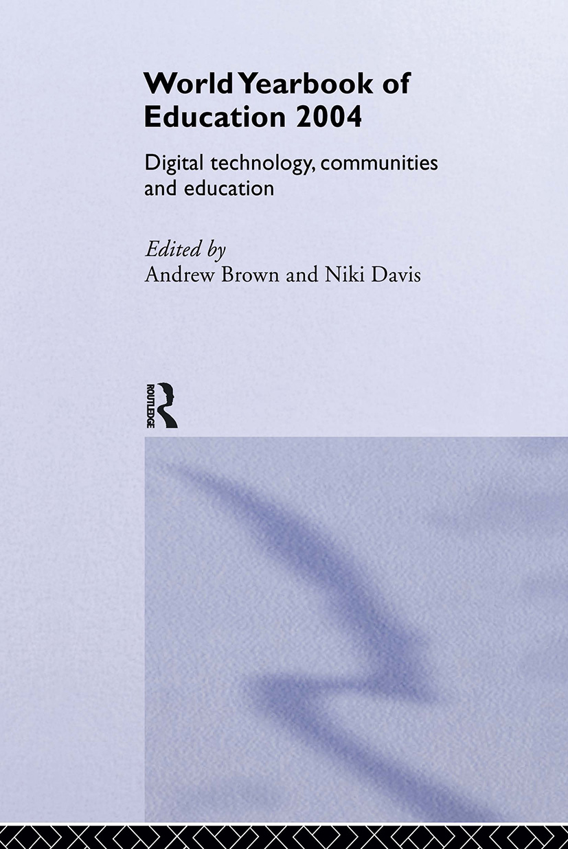 World Yearbook of Education 2004: Digital Technologies, Communities and Education book cover