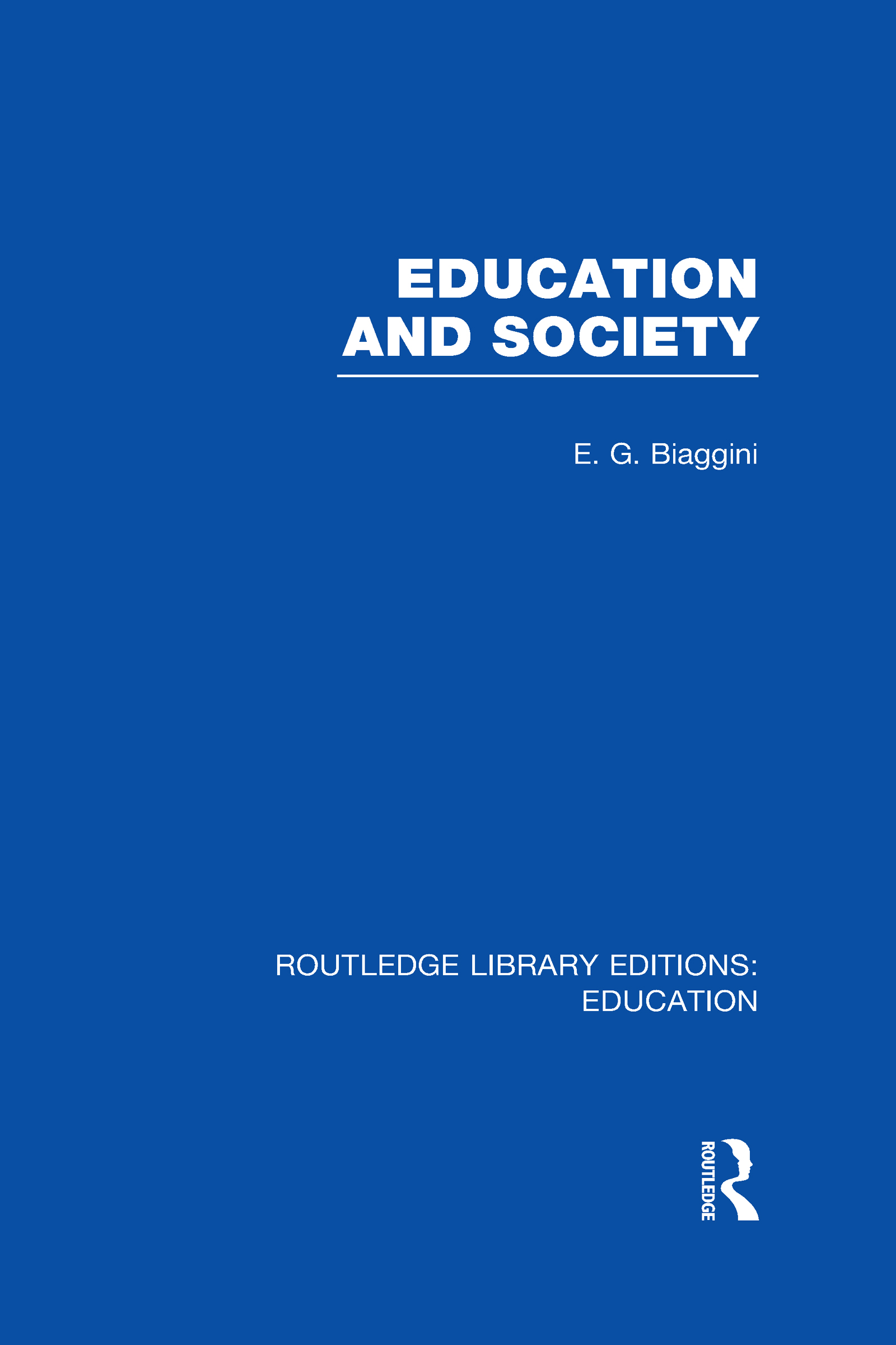 Education and Society (RLE Edu L) (Hardback) book cover