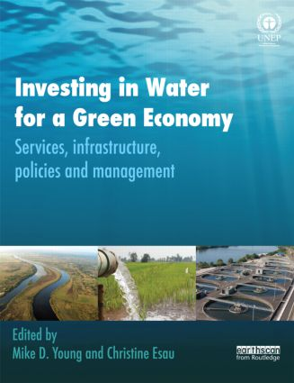 Investing in Water for a Green Economy: Services, Infrastructure, Policies and Management (Paperback) book cover