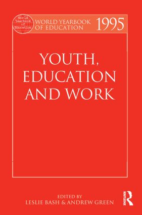 World Yearbook of Education 1995: Youth, Education and Work, 1st Edition (Paperback) book cover