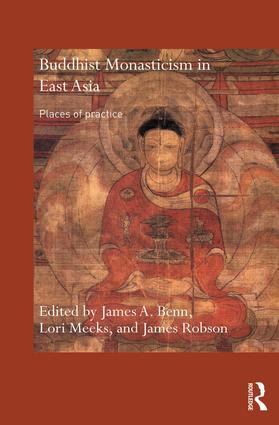 Buddhist Monasticism in East Asia: Places of Practice, 1st Edition (Paperback) book cover