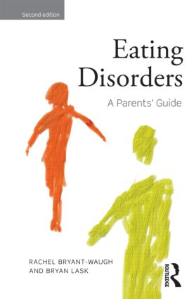 Eating Disorders: A Parents' Guide, Second edition, 2nd Edition (Paperback) book cover