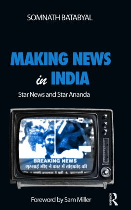 Making News in India: Star News and Star Ananda book cover