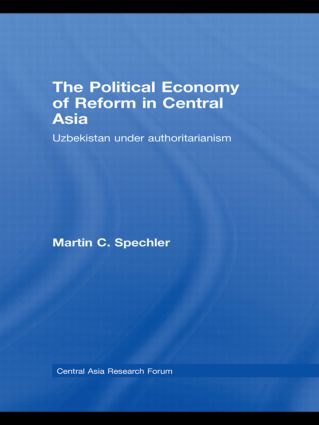 The Political Economy of Reform in Central Asia