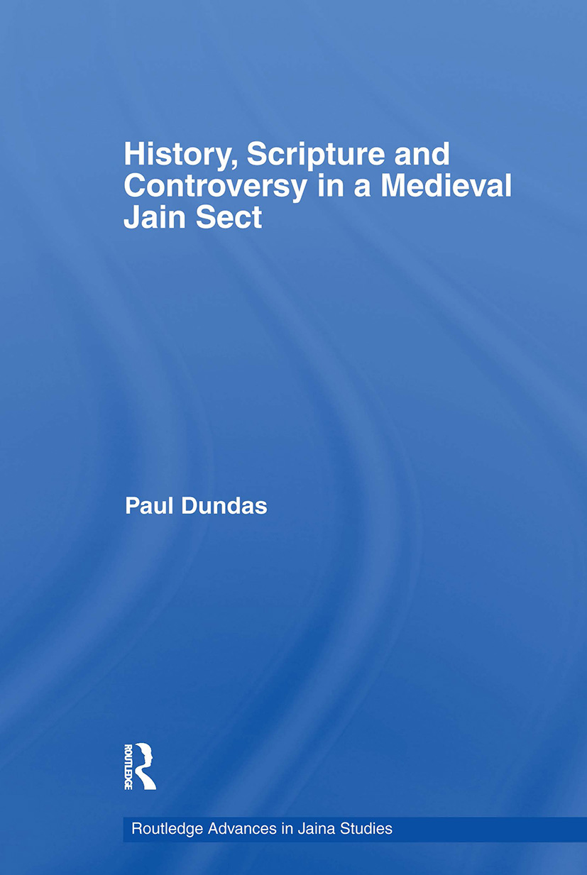 History, Scripture and Controversy in a Medieval Jain Sect (Paperback) book cover