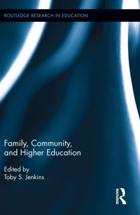 Family, Community, and Higher Education (Hardback) book cover