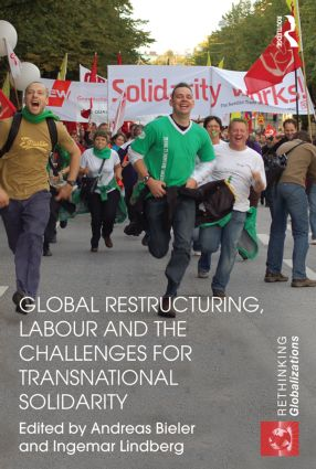 Global Restructuring, Labour and the Challenges for Transnational Solidarity (Paperback) book cover