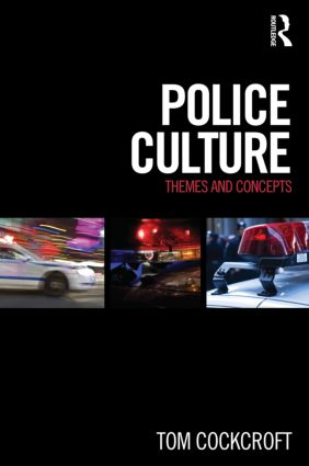 Police Culture: Themes and Concepts (Paperback) book cover