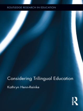 Considering Trilingual Education (Hardback) book cover