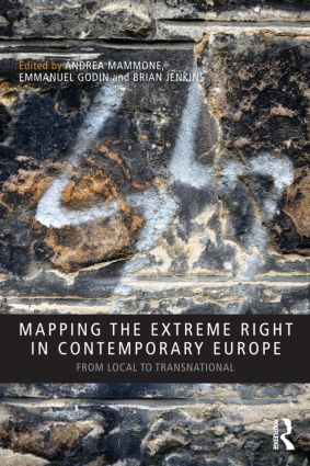 Mapping the Extreme Right in Contemporary Europe: From Local to Transnational (Paperback) book cover