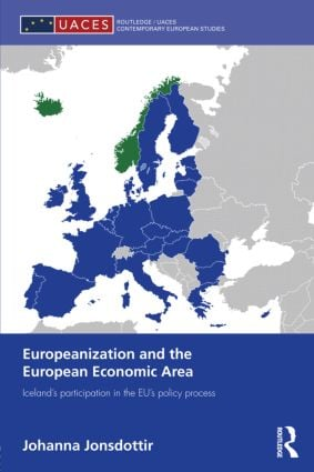 Europeanization and the European Economic Area: Iceland's Participation in the EU's Policy Process (Hardback) book cover