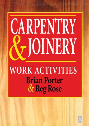 Carpentry and Joinery: Work Activities book cover