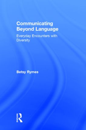 Communicating Beyond Language: Everyday Encounters with Diversity book cover