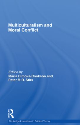 Multiculturalism and Moral Conflict book cover